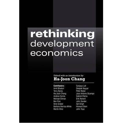 9781843317067: [(Rethinking Development Economics )] [Author: Ha-Joon Chang] [Sep-2003]