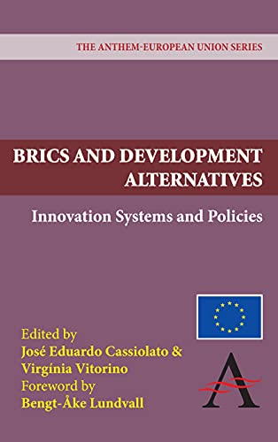 9781843318309: BRICS and Development Alternatives: Innovation Systems and Policies (The Anthem-European Union Series)