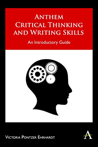 9781843318705: Anthem Critical Thinking and Writing Skills: An Introductory Guide (Anthem Learning)