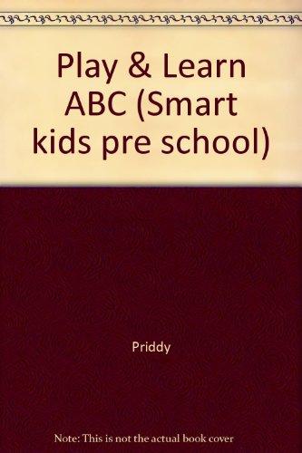 9781843320210: Play & Learn ABC (Smart Kids Pre School)