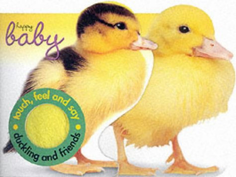 Duckling and Friends: Touch and Feel