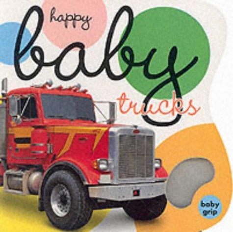 9781843320470: Happy Baby Trucks - Baby Grip