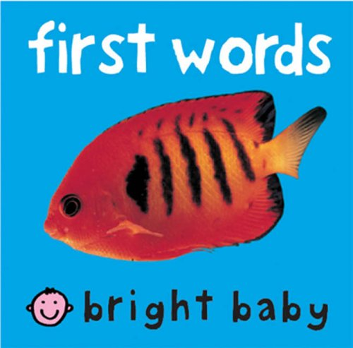 9781843322245: First Words (Bright Baby) (Bright Baby)