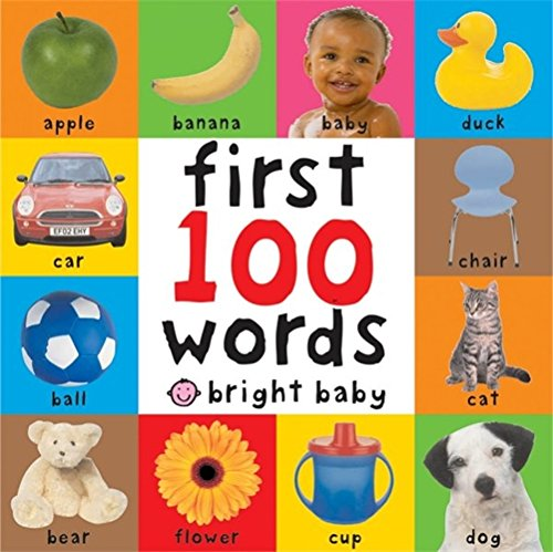 9781843322924: First 100 Words (Bright Baby First 100)