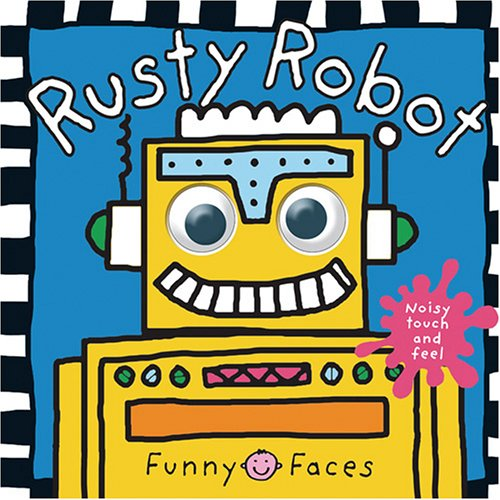 Funny Faces Rusty Robot (Funny Faces)