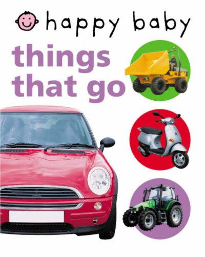 9781843324560: Happy Baby: Things That Go