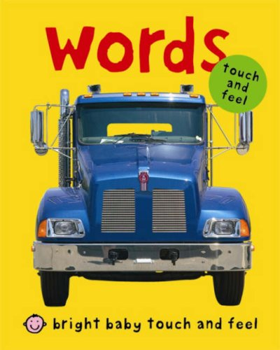 9781843325796: Words (Bright Baby Touch and Feel)