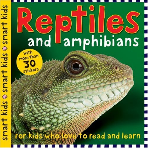 Reptiles and Amphibians (Smart Kids Sticker Books): Priddy, Roger