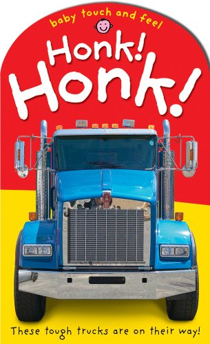 Honk! Honk! (Baby Touch and Feel): Roger Priddy