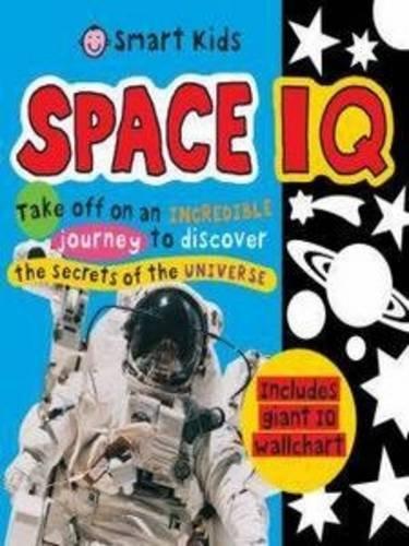 9781843329305: Space IQ (Smart Kids)