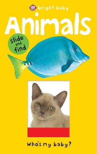 9781843329466: Bright Baby Slide and Find Animals