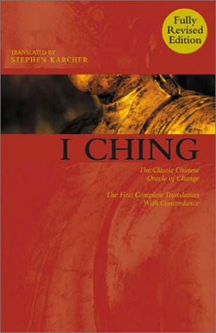 9781843330035: I Ching: The Classic Chinese Oracle of Change -- The First Complete Translation with Concordance