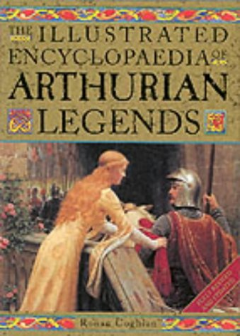 9781843330059: The Illustrated Encyclopaedia of Arthurian Legends