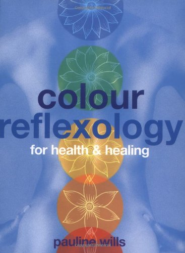 9781843330189: Color Reflexology: For Health & Healing