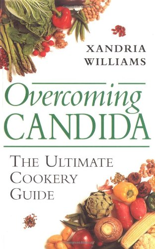 9781843330424: Overcoming Candida: The Ultimate Cookery Guide