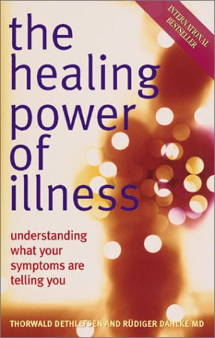 9781843330486: The Healing Power of Illness: Understanding What Your Symptoms Are Telling You