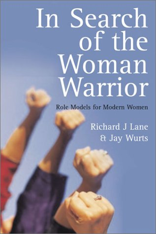 9781843331384: In Search of the Woman Warrior: Role Models for Modern Women