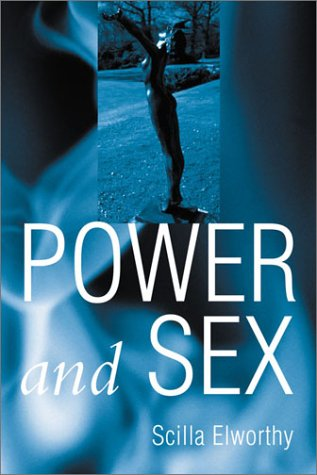 9781843332510: Power and Sex: A Book About Women