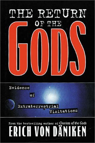 9781843332527: The Return of the Gods: Evidence of Extraterrestrial Visitations by von Daniken, Erich (2002) Paperback