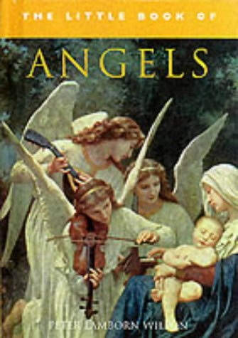 The Little Book of Angels (Little Books) (9781843332701) by Peter Lamborn Wilson