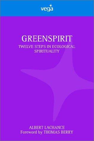 Greenspirit: Albert Lachance