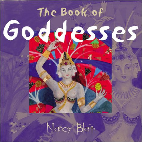 9781843333449: The Book of Goddesses