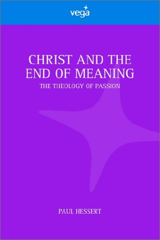 9781843333647: Christ and the End of Meaning