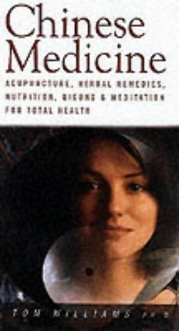 9781843334071: Chinese Medicine: Acupuncture, Herbal Remedies, Nutrition, Qigong and Meditation for Total Health (Health Essentials)