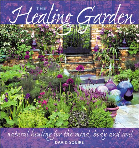 9781843335849: The Healing Garden: Natural Healing for the Mind, Body and Soul