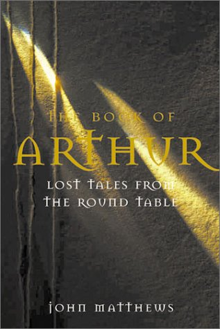 9781843336129: The Book of Arthur: Lost Tales From the Round Table