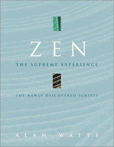 9781843336143: Zen: The Supreme Experience: The Newly Discovered Scripts