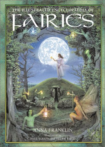 9781843336242: The Illustrated Encyclopedia of Fairies
