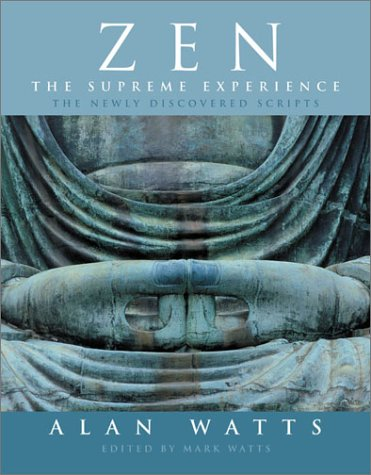 9781843337140: Zen: The Supreme Experience: The Newly Discovered Scripts