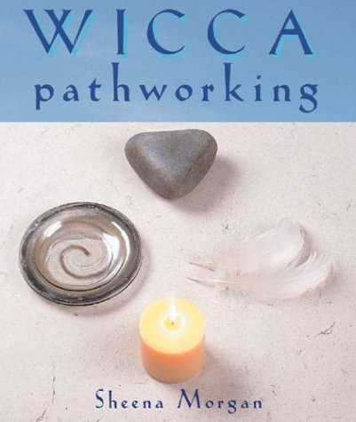 9781843337492: Wicca Pathworking