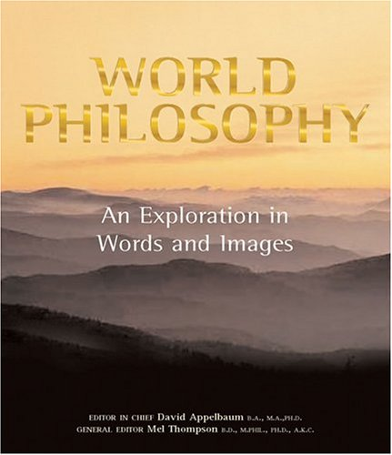 9781843337713: World Philosophy: An Exploration in Words and Images