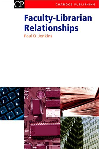 9781843341161: Faculty-Librarian Relationships (Chandos Information Professional Series)
