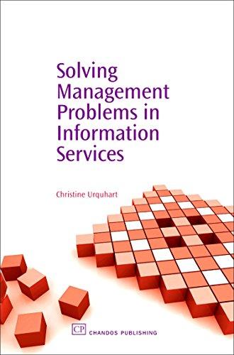 Solving Management Problems in Information Services: Christine Urquhart