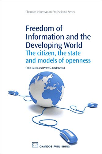 9781843341475: Freedom of Information and the Developing World: The Citizen, the State and Models of Openness (Chandos Information Professional Series)