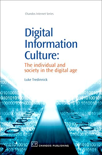 9781843341604: Digital Information Culture: The Individual and Society in the Digital Age (Chandos Information Professional Series)
