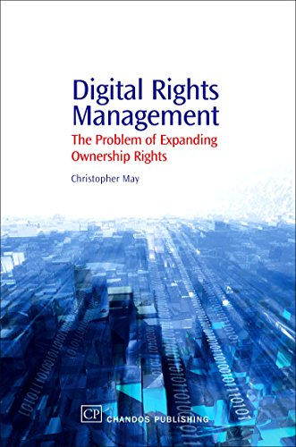 Digital Rights Management: A Librarian's Guide to Technology and Practise (Chandos Information ...