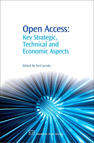 9781843342045: Open Access: Key Strategic, Technical and Economic Aspects (Chandos Information Professional Series)