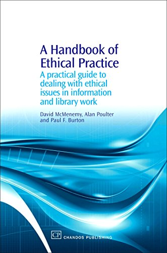 9781843342311: A Handbook of Ethical Practice: A Practical Guide to Dealing with Ethical Issues in information and Library Work (Chandos Information Professional Series)