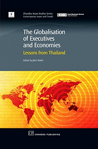 9781843342816: The Globalisation of Executives and Economies: Lessons from Thailand (Chandos Asian Studies Series)