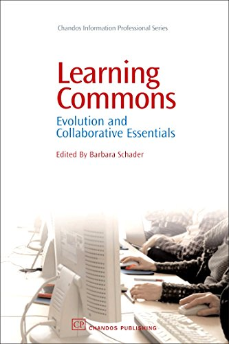 Learning Commons: Evolution and Collaborative Essentials (Chandos Information Professional Series)