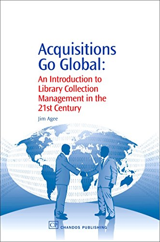Acquisitions Go Global. An Introduction to Library Collection Management in the 21st Century