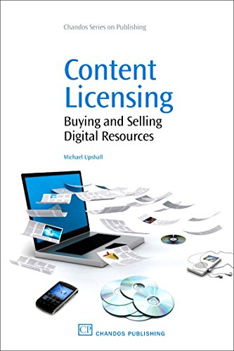 9781843343332: Content Licensing: Buying and Selling Digital Resources (Chandos Information Professional Series)