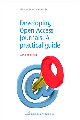 9781843343400: Developing Open Access Journals: A Practical Guide (Chandos Information Professional Series)
