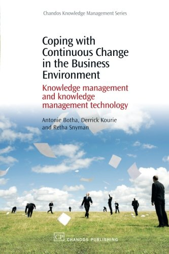 9781843343554: Coping with Continuous Change in the Business Environment: Knowledge Management and Knowledge Management Technology (Chandos Knowledge Management)