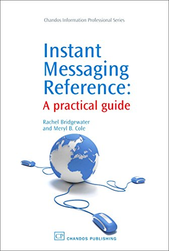 9781843343585: Instant Messaging Reference: A Practical Guide (Chandos Information Professional Series)
