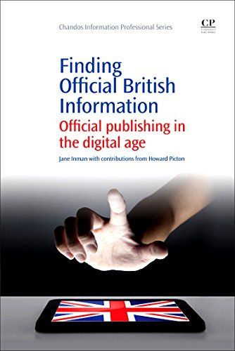 Finding Official British Information: Official Publishing in the Digital Age (Chandos Information ...